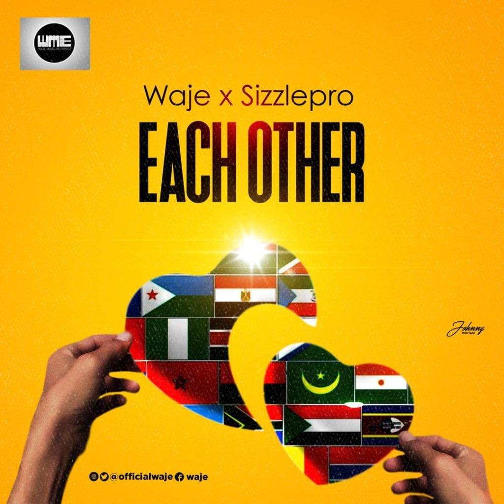 Waje & SizzlePRO – Need Each Other [AuDio]
