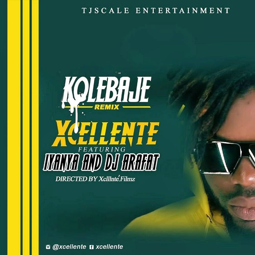 Xcellente – Ko Le Baje (Remix) ft Iyanya, Dj Arafat [Audio + Video]