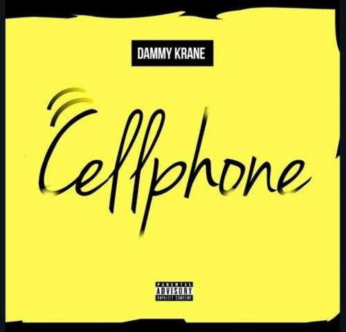 Dammy Krane – Cellphone [AuDio]