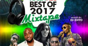 Dj Ehyo - NaijaVibe Best of 2017 [MixTape]