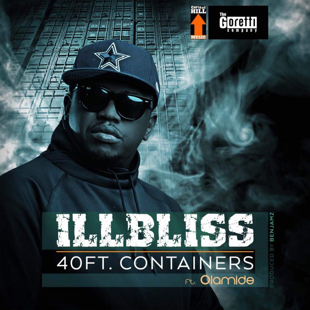 Illbliss – 40FT Container ft Olamide [AuDio]