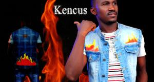 Kencus - Fire Dem [AuDio + ViDeo]