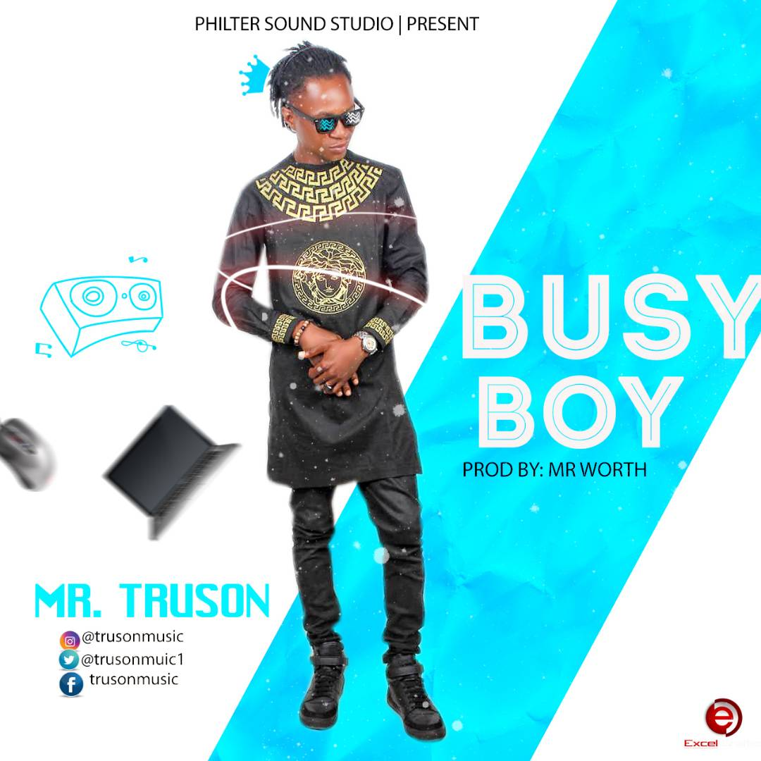 Mr Truson - Busy Boy [AuDio]