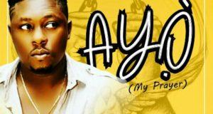Oyinkanade - Ayo (My Prayer) [AuDio + ViDeo]