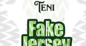 Teni – Fake Jersey [AuDio]