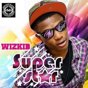 Wizkid - Superstar
