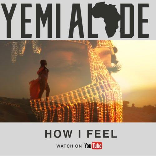 Yemi Alade – How I Feel [ViDeo]