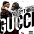 Yung6ix – Everything Gucci [ViDeo]