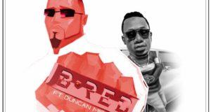 B-Red – Uju (Remix) ft Duncan Mighty [AuDio]