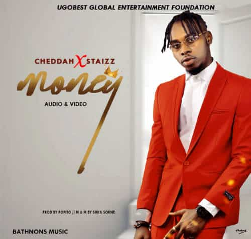 Cheddah – Money ft Staizz