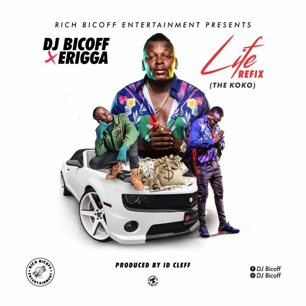 DJ Bicoff & Erigga – Life Refix (The Koko) [AuDio]