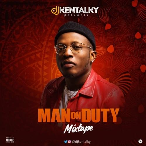 DJ Kentalky – Man On Duty [MixTape]