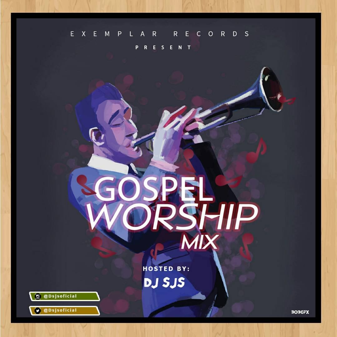 Dj Sjs - Gospel Worship [MixTape]