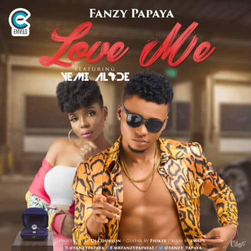 Fanzy Papaya – Love Me ft Yemi Alade [ViDeo]