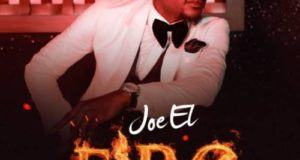 Joe El – Fire [AuDio]