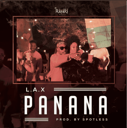 L.A.X – Panana [AuDio]