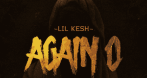 Lil Kesh – Again O [AuDio]
