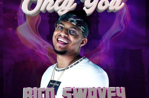 Rico Swavey – Only You [AuDio]