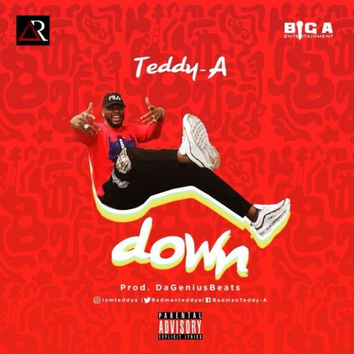 Teddy A – Down [ViDeo]
