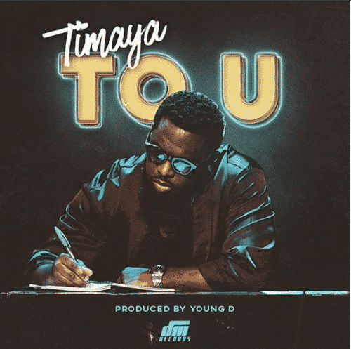 Timaya – To U [AuDio]