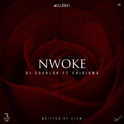 DJ Coublon – Nwoke ft Chidinma [AuDio]
