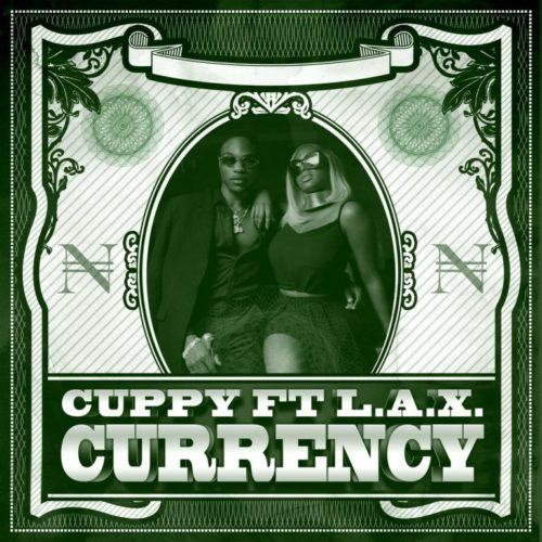 DJ Cuppy – Currency ft L.A.X [AuDio]