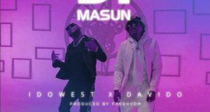 Idowest – Ji Masun ft Davido [AuDio]