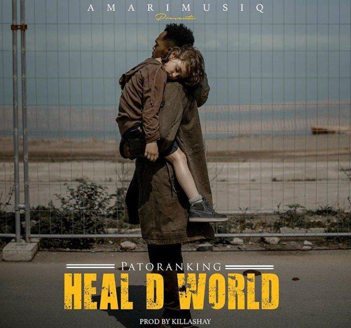 Patoranking – Heal D World [AuDio]