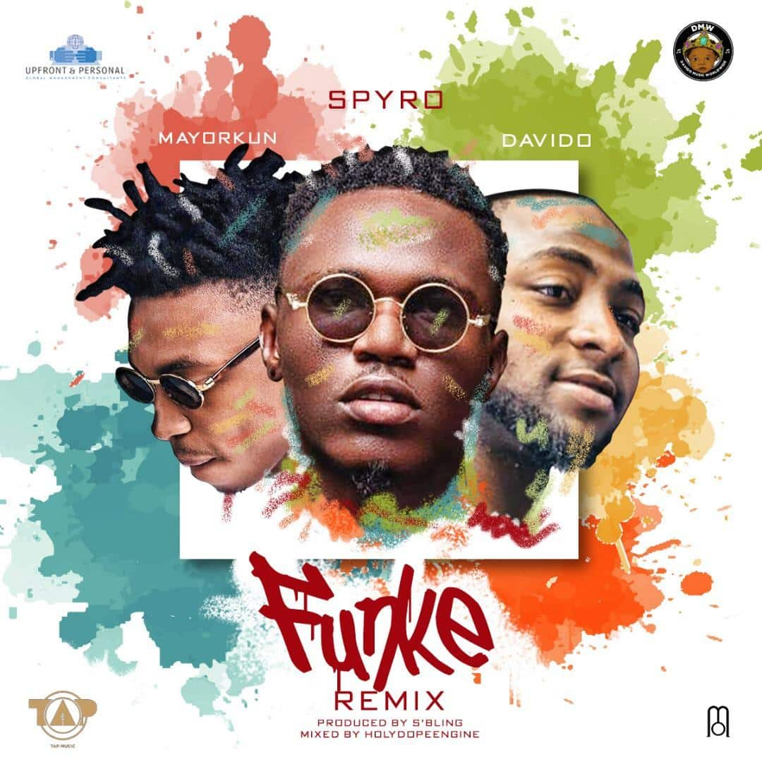 Spyro – Funke (Remix) ft Davido & Mayorkun [AuDio]