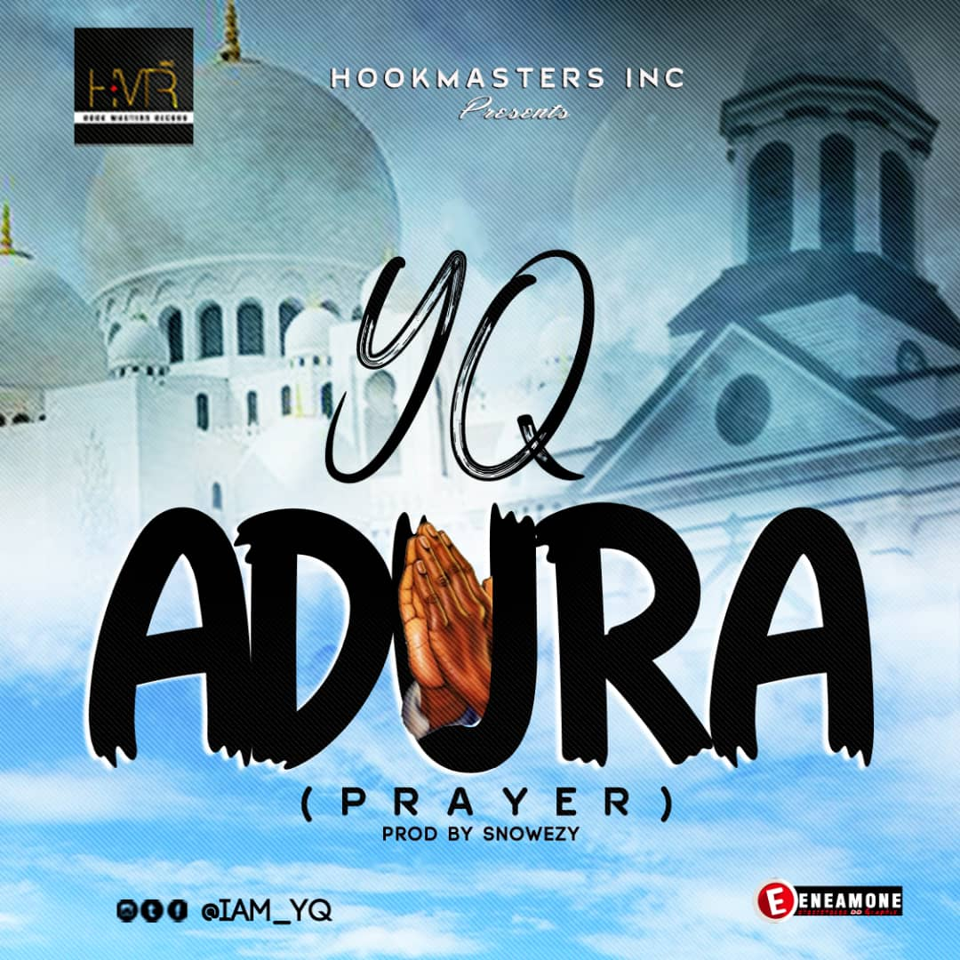 YQ – Adura (Prayer) [ViDeo]