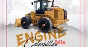Dj Chascolee - Engine Caterpillar Mix (Best Of Mr Raw Songs) [MixTape]