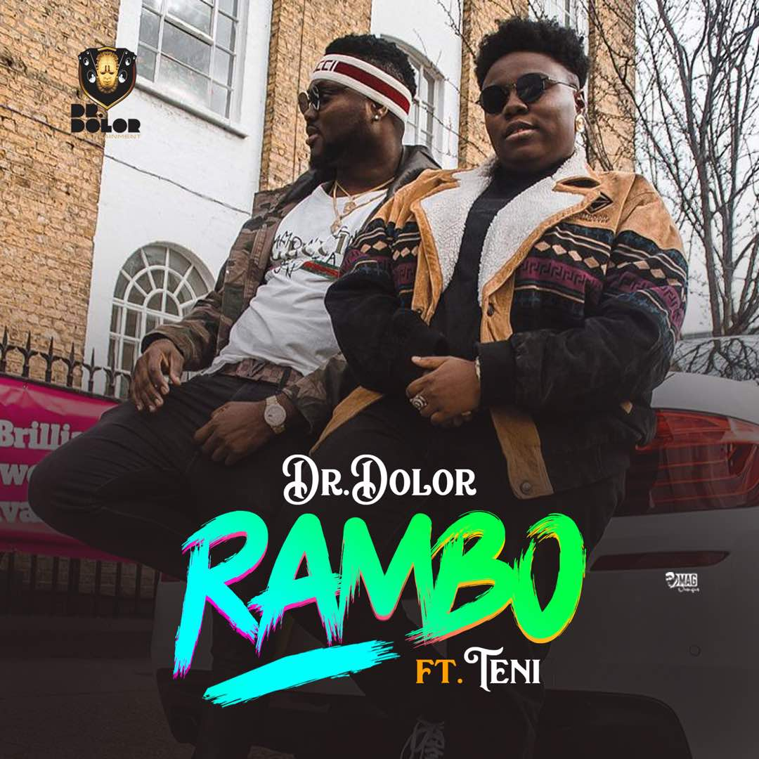 Dr. Dolor & Teni – Rambo [ViDeo]
