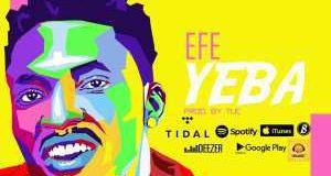 Efe – Yeba [ViDeo]