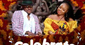 Joe EL & Yemi Alade – Celebrate [AuDio]