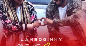 Lamboginny – Give Me Love [AuDio]