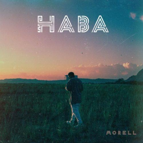 Morell – Haba [AuDio]