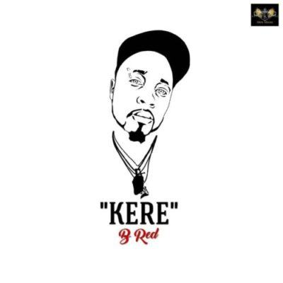 B-Red – Kere [AuDio]