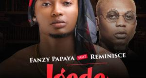Fanzy Papaya – Igede ft Reminisce [AuDio]