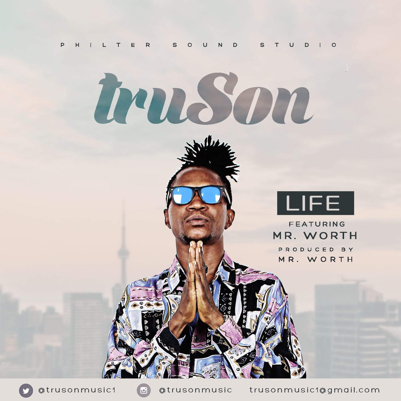 Mr Truson - Life ft Mr Worth [AuDio]