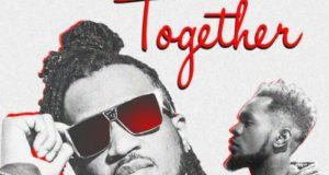 Rudeboy – Together ft Patoranking [AuDio]