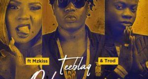 TEE BLAQ – O Shapranpran ft Mz Kiss & Trod [ViDeo]
