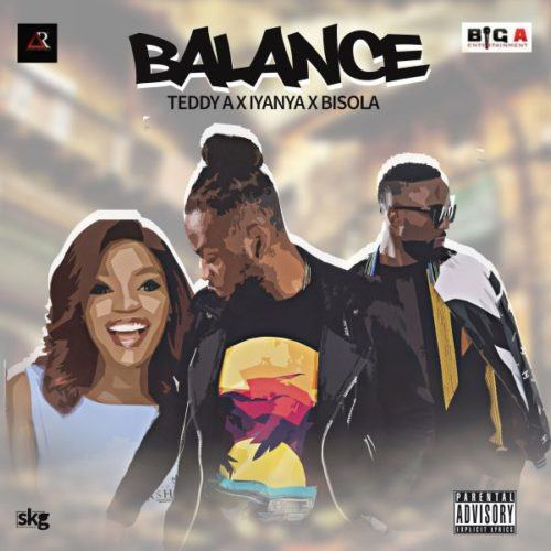 Teddy A – Balance ft Iyanya & Bisola [AuDio]