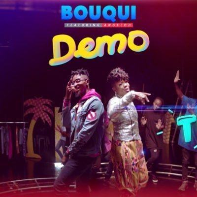 Bouqui – Demo ft Angeloh [AuDio + ViDeo]