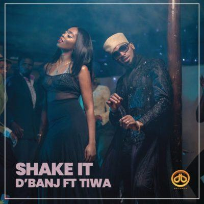 D'Banj – Shake It ft Tiwa Savage [AuDio]