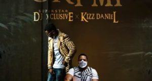 DJ Xclusive – Ori Mi ft Kizz Daniel [AuDio]
