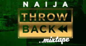 Dj Kaywise - Naija ThrowBAck [MixTape]