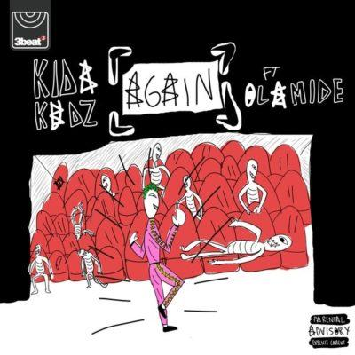 Kida Kudz – Again (Remix) ft Olamide [AuDio]