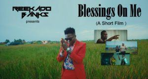 Reekado Banks - Blessings On Me [Short Film]