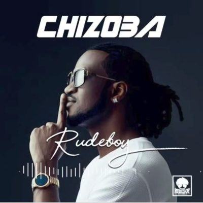 Rudeboy – Chizoba [AuDio]