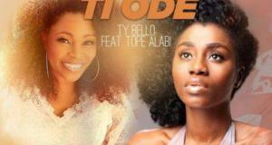 Tope Alabi – Logan Ti Ode ft TY Bello & George [AuDio + ViDeo]